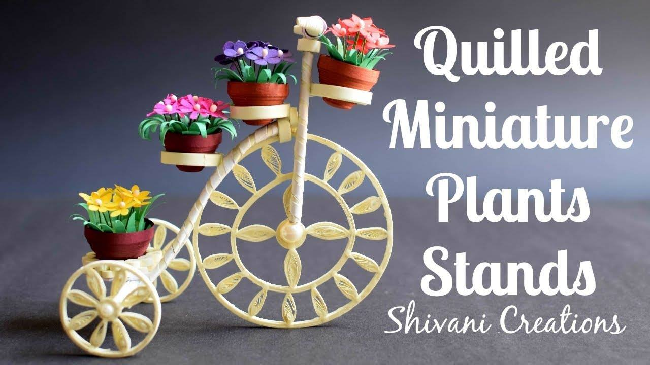 How to make quilleacd tricycle miniature plant stand1