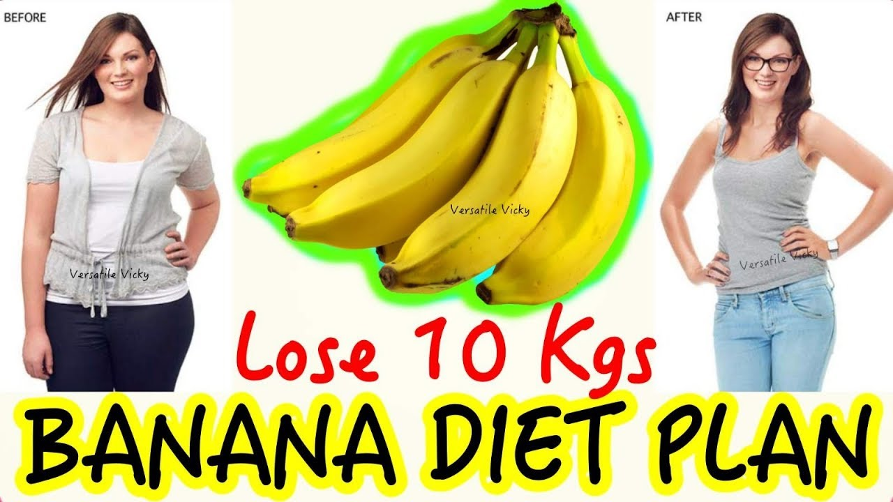 Banana Diet Plan - Lose 10Kg in 10 Days